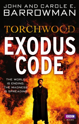 Torchwood: Exodus Code By Carole E. Barrowman