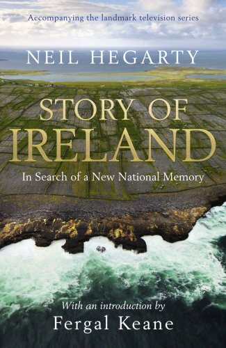 Story of Ireland by Neil Hegarty