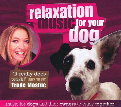 Relaxation Music For Your Dog by Hal Leonard Corp