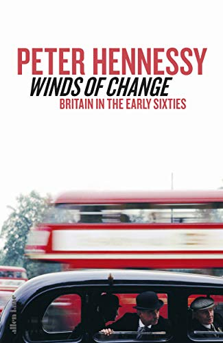 Winds of Change By Peter Hennessy