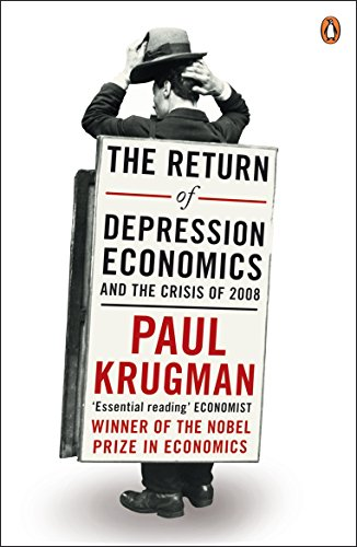 The Return of Depression Economics by Paul R. Krugman