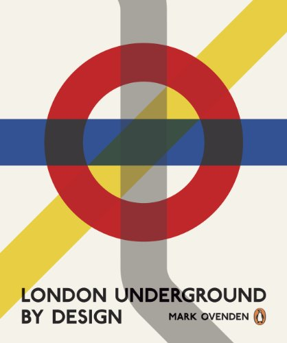 London Underground By Design By Mark Ovenden