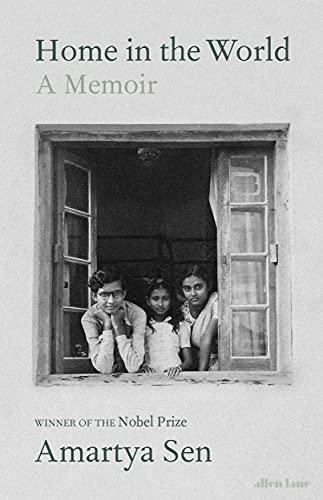 Home in the World von Amartya Sen, FBA