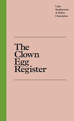 The Clown Egg Register By Luke Stephenson