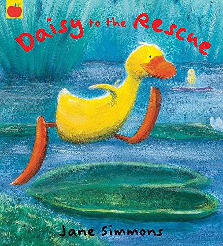 Daisy: Daisy to the Rescue By Jane Simmons
