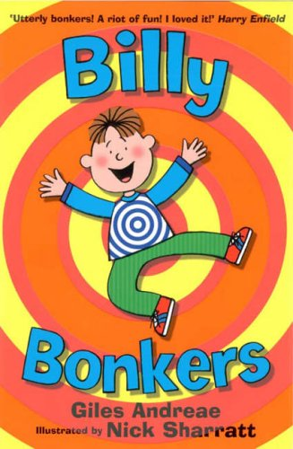Billy Bonkers: Billy Bonkers By Giles Andreae