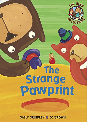 The Bear Detectives: The Strange Pawprint By Sally Grindley