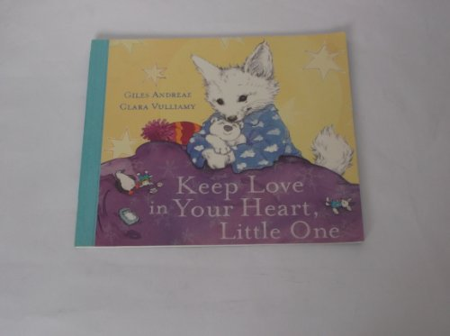 Keep Love In Your Heart, Little One by Andreae, Giles Paperback Book The Cheap
