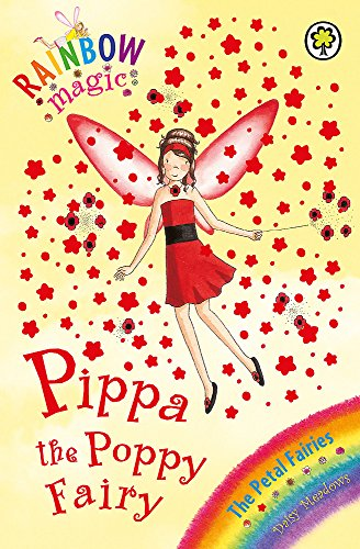 Pippa the Poppy Fairy: The Petal Fairies Book 2 (Rainbow Magic) By Daisy Meadows