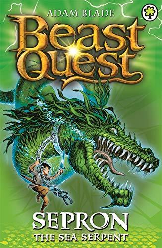 Beast Quest: Sepron the Sea Serpent By Adam Blade
