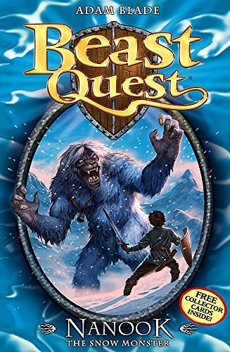 Beast Quest: Nanook the Snow Monster By Adam Blade