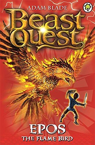 Beast Quest: Epos The Flame Bird By Adam Blade