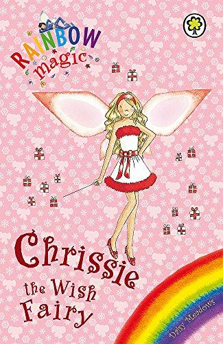 Chrissie The Wish Fairy: Special (Rainbow Magic) By Daisy Meadows
