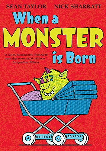 When A Monster Is Born By Sean Taylor