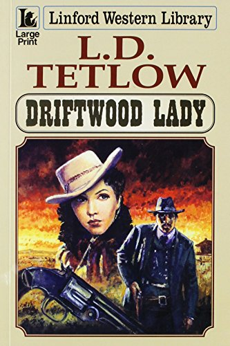 Driftwood Lady By L.D. Tetlow