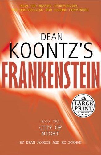 Dean Koontz's Frankenstein By Dean Koontz
