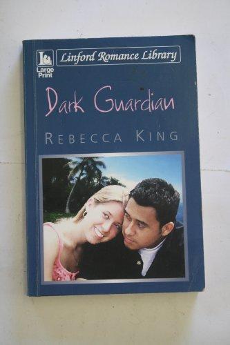 Dark Guardian By Rebecca King