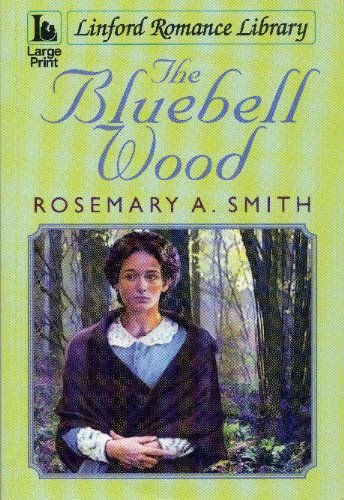 The Bluebell Wood By Rosemary A. Smth