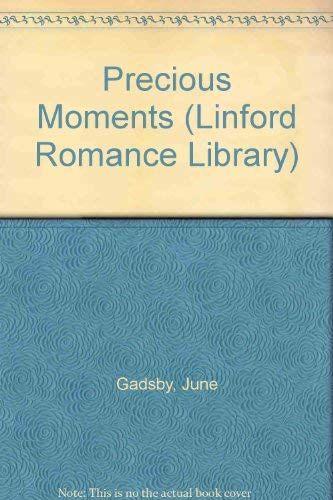 Precious Moments By June Gadsby