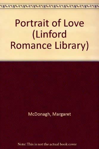 Portrait of Love By Margaret McDonagh