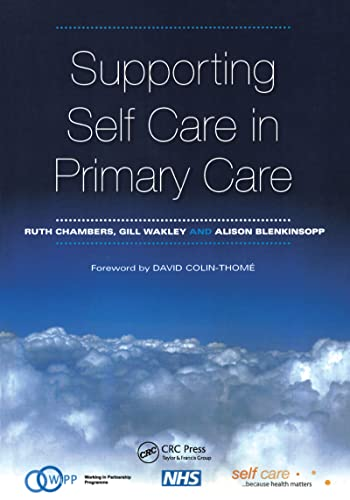 Supporting Self Care in Primary Care: The Epidemiologically Based Needs Assessment Reviews, Breast Cancer by Ruth Chambers