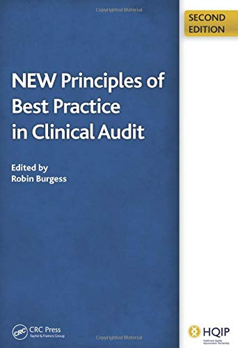 New Principles of Best Practice in Clinical Audit By Robin Burgess