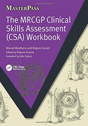 The MRCGP Clinical Skills Assessment (CSA) Workbook (MasterPass) By Monal Wadhera