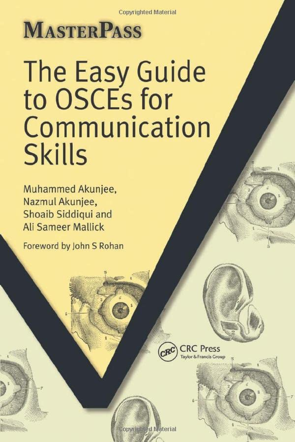 The Easy Guide to OSCEs for Communication Skills (MasterPass) By Muhammed Akunjee