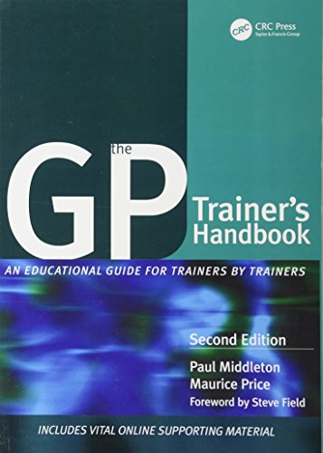 The GP Trainer's Handbook: An Educational Guide for Trainers by Trainers By Paul Middleton