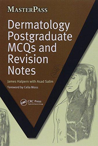 Dermatology Postgraduate MCQs and Revision Notes (MasterPass) By James Halpern