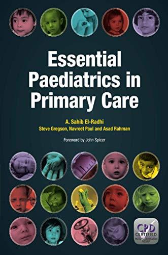 Essential Paediatrics in Primary Care By A.Sahib El-Radhi