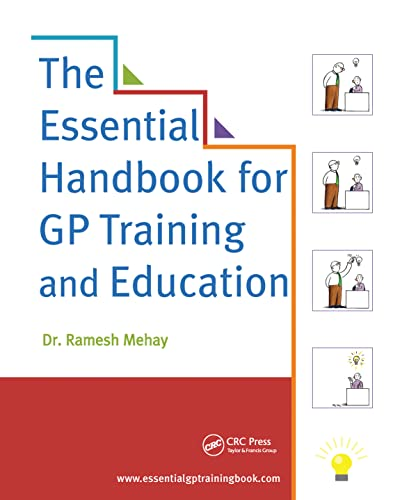 The Essential Handbook for GP Training and Education By Ramesh Mehay