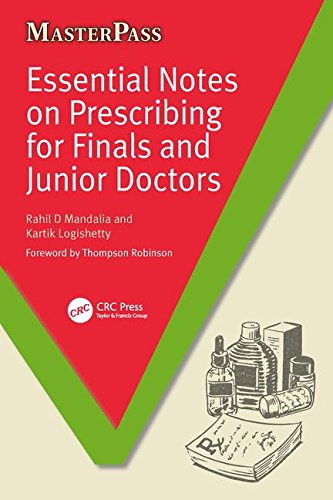 Essential Notes on Prescribing for Finals and Junior Doctors By Rahil D. Mandalia