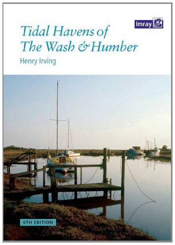 Tidal Havens of the Wash & Humber By Henry Irving