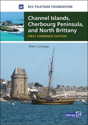 Channel Islands, Cherbourg Peninsula, North Brittany By Peter Carnegie