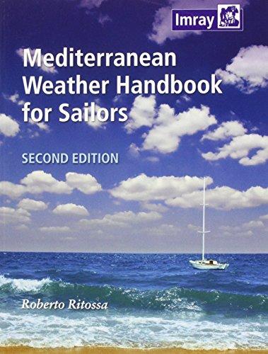 Mediterranean Weather Handbook for Sailors By Roberto Ritossa