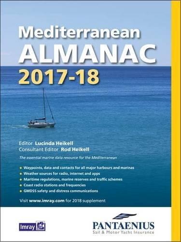 Mediterranean Almanac 2017/18 by Rod Heikell