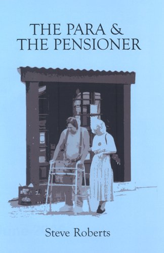 The Para and the Pensioner by Steve Roberts