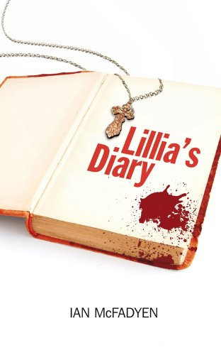 Lillia's Diary By Ian McFadyen
