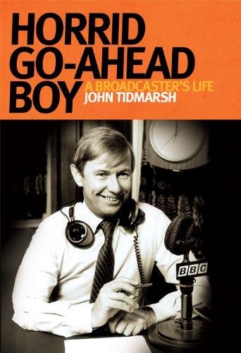 Horrid Go-ahead Boy By John Tidmarsh
