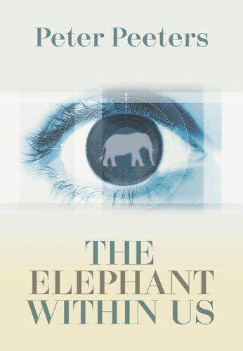 The Elephant within Us By Peter Peeters