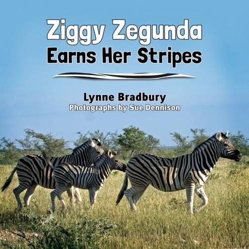 Ziggy Zegunda Earns Her Stripes By Lynne Bradbury