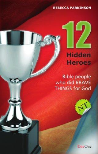 12 Hidden Heroes By Rebecca Parkinson