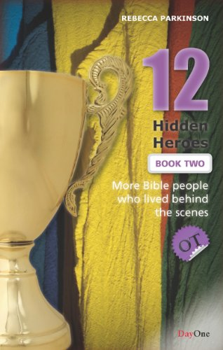 12 Hidden Heroes : OT By Rebecca Parkinson