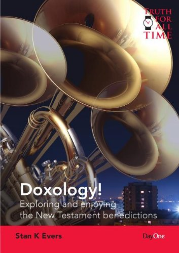 Doxology! By Stan K Evers