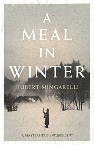 A Meal in Winter By Hubert Mingarelli (Y)