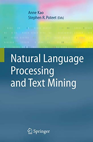 Natural Language Processing and Text Mining By Anne Kao