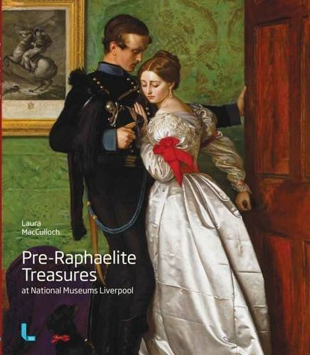 Pre-Raphaelite Treasures at National Museums Liverpool By Laura MacCulloch