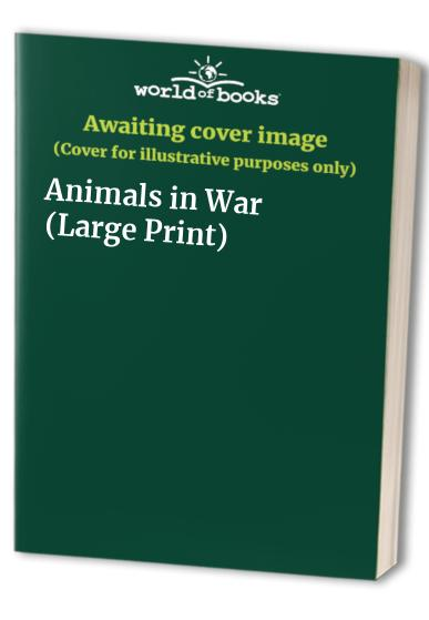 Animals in War (Large Print)