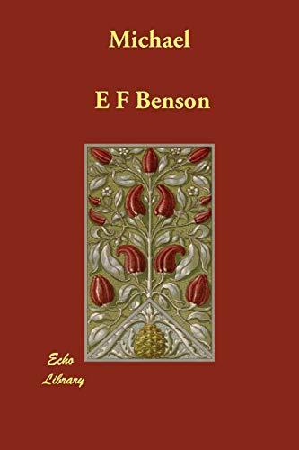 Michael By E F Benson